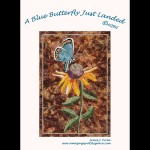 Blue Butterfly Just Landed Quilt Pattern